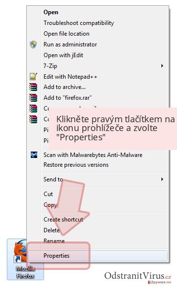 Klikněte pravým tlačítkem na ikonu prohlížeče a zvolte 'Properties'