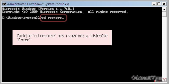Zadejte 'cd restore' bez uvozovek a stiskněte 'Enter'